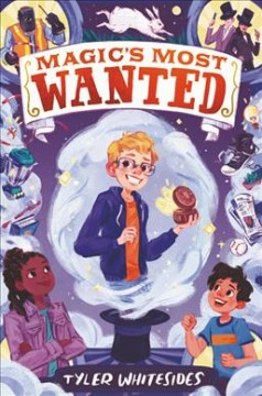 Magic's most wanted by Whitesides, Tyler.