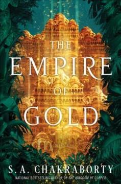 The empire of gold : a novel