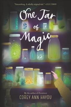 One jar of magic by Haydu, Corey Ann.