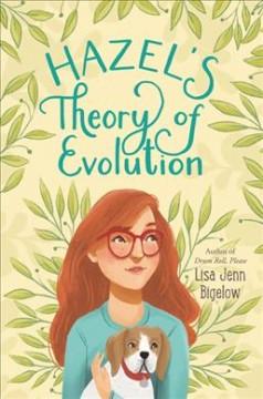 Hazel's theory of evolution by Bigelow, Lisa Jenn