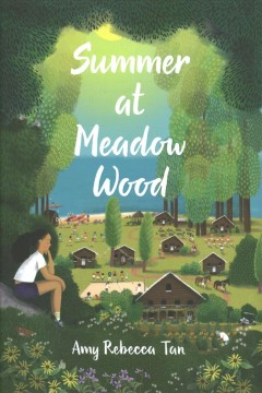 Summer at Meadow Wood by Tan, Amy Rebecca
