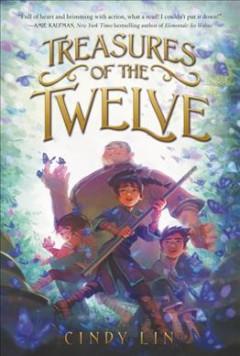 Treasures of the Twelve by Lin, Cindy