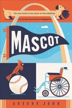 Mascot by John, Antony