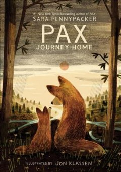 Pax, journey home by Pennypacker, Sara