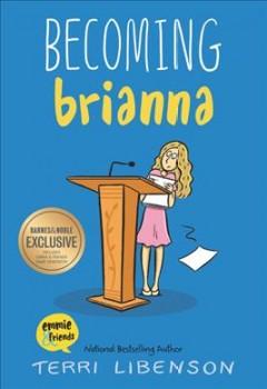 Becoming Brianna by Libenson, Terri