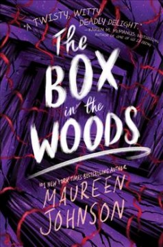 The box in the woods by Johnson, Maureen
