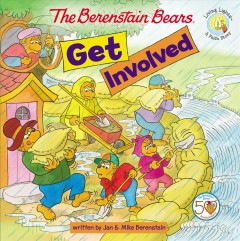 The Berenstain Bears get involved by Berenstain, Jan