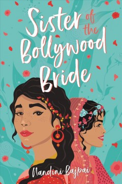 Sister of the Bollywood bride by Bajpai, Nandini