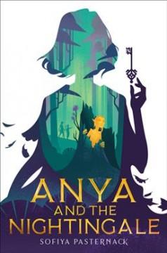 Anya and the nightingale by Pasternack, Sofiya