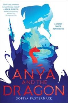 Anya and the dragon by Pasternack, Sofiya