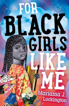 For black girls like me by Lockington, Mariama