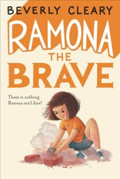 Ramona the brave by Cleary, Beverly.