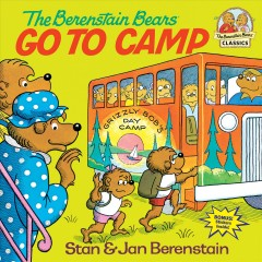 The Berenstain bears go to camp by Berenstain, Stan