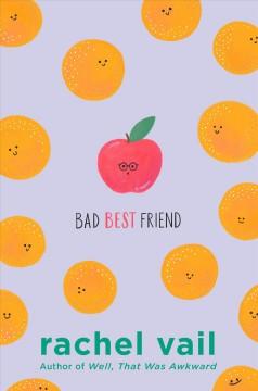 Bad best friend by Vail, Rachel