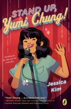 Stand up, Yumi Chung! by Kim, Jessica