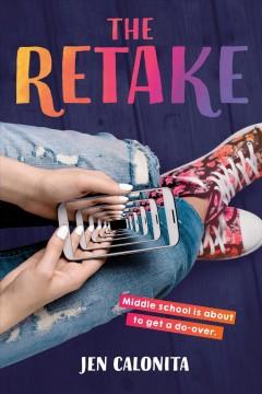 The retake by Calonita, Jen.