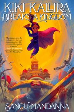 Kiki Kallira breaks a kingdom by Mandanna, Sangu.