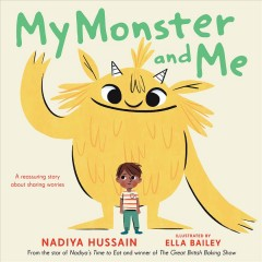 My monster and me by Hussain, Nadiya.
