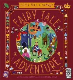Fairy tale adventure by Murray, Lily
