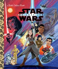 Star Wars, the last Jedi by Schaefer, Elizabeth  (Adaptor)