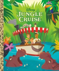 Jungle Cruise (Disney Classic) by Vitale, Brooke