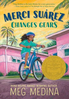Merci Suárez changes gears by Medina, Meg