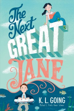 The next great Jane by Going, K. L.