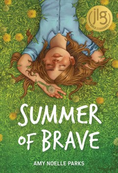 Summer of brave by Parks, Amy Noelle.