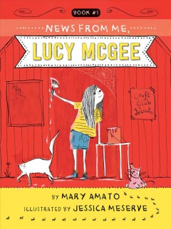 News from me, Lucy McGee by Amato, Mary