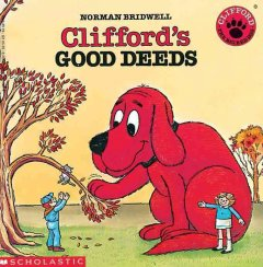 Clifford's good deeds by Bridwell, Norman.