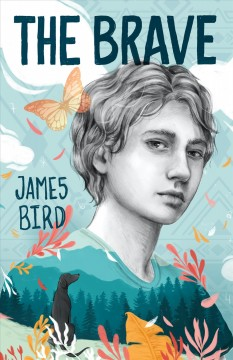 The brave by Bird, James