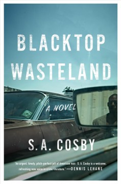 Blacktop wasteland : a novel