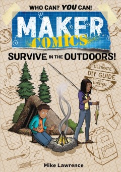 Survive in the outdoors! by Lawrence, Mike