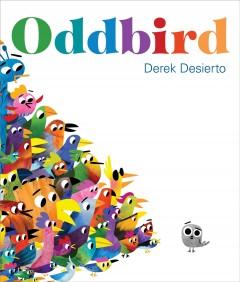 Oddbird by Desierto, Derek