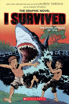 I survived the shark attacks of 1916 by Ball, Georgia