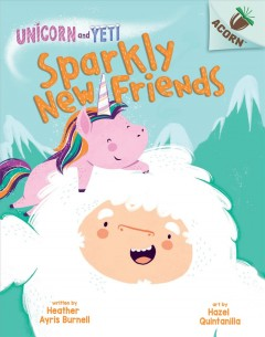 Sparkly new friends by Burnell, Heather Ayris