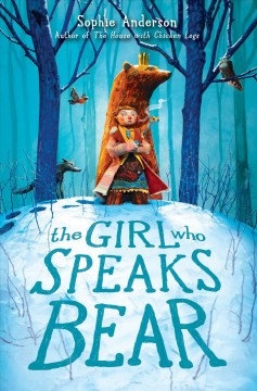 The girl who speaks bear by Anderson, Sophie