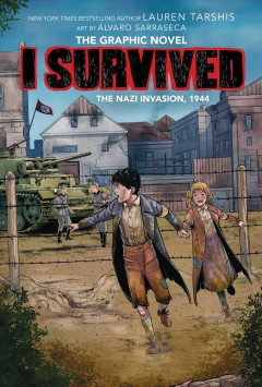 I survived the Nazi invasion, 1944 : the graphic novel by Tarshis, Lauren
