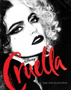 Cruella : a novelization by Rudnick, Elizabeth