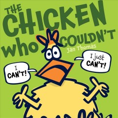 The chicken who couldn't by Thomas, Jan