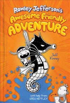 Rowley Jefferson's awesome friendly adventure by Kinney, Jeff