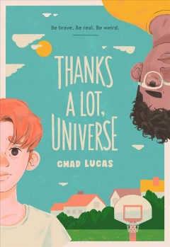 Thanks a lot, Universe by Lucas, Chad.