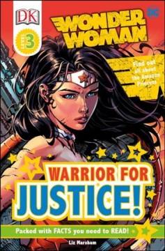 Wonder Woman : warrior for justice by Marsham, Liz