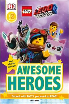 Awesome heroes by Peet, Rosie