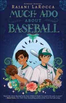 Much ado about baseball by LaRocca, Rajani.