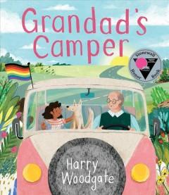 Grandad's camper by Woodgate, Harry