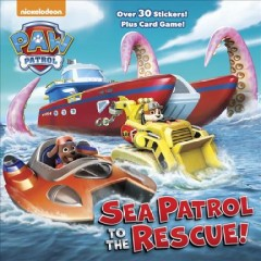 Paw patrol: Sea Patrol to the rescue! by