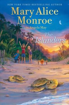 The Islanders by Monroe, Mary Alice