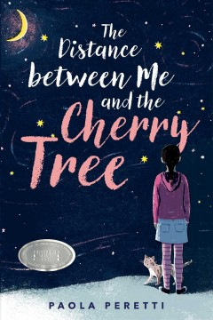 The distance between me and the cherry tree by Peretti, Paola