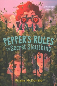 Pepper's rules for secret sleuthing by McDonald, Briana